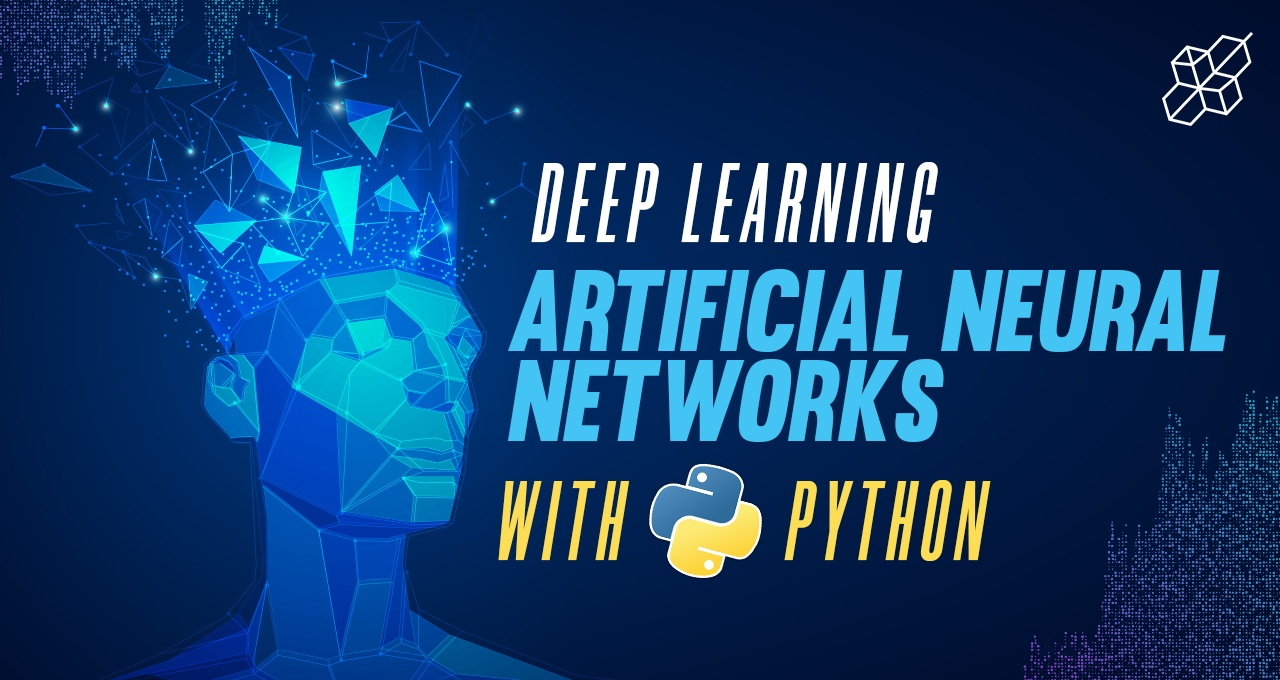 Deep Learning ANN Artificial Neural Networks with Python