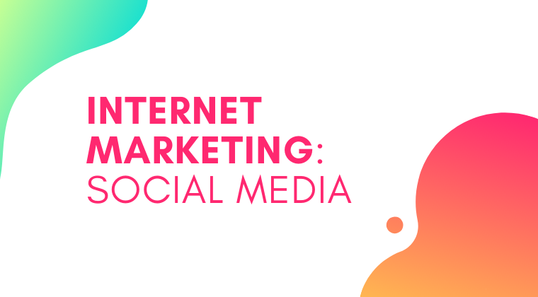 S08. Internet Marketing: Social Media