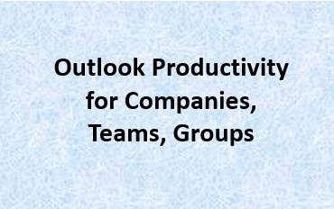 Outlook Productivity for Companies, Teams and Groups