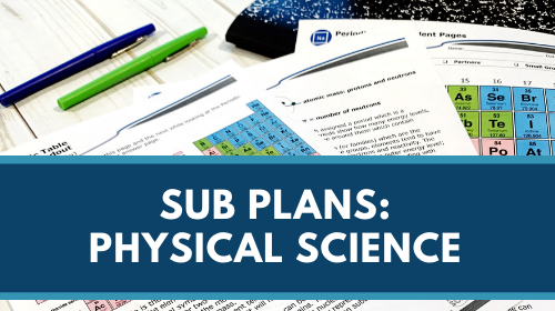 Sub Plans - Physical Science