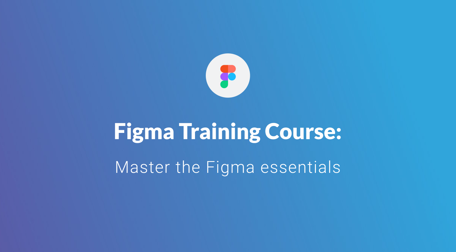 Figma Training Course