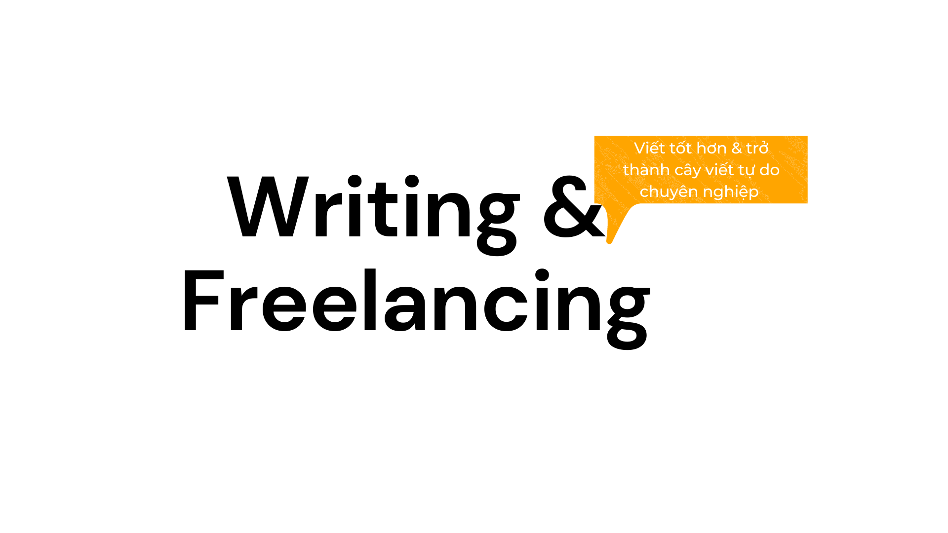 Writing & Freelancing