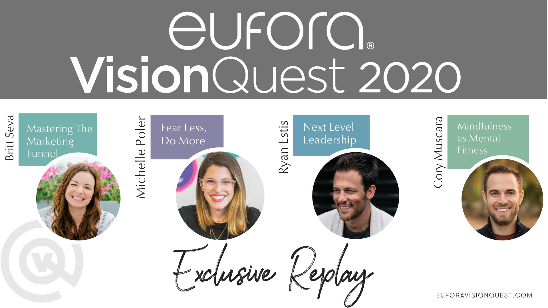 Eufora VisionQuest 2020
