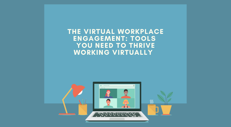 Virtual Workplace Engagement
