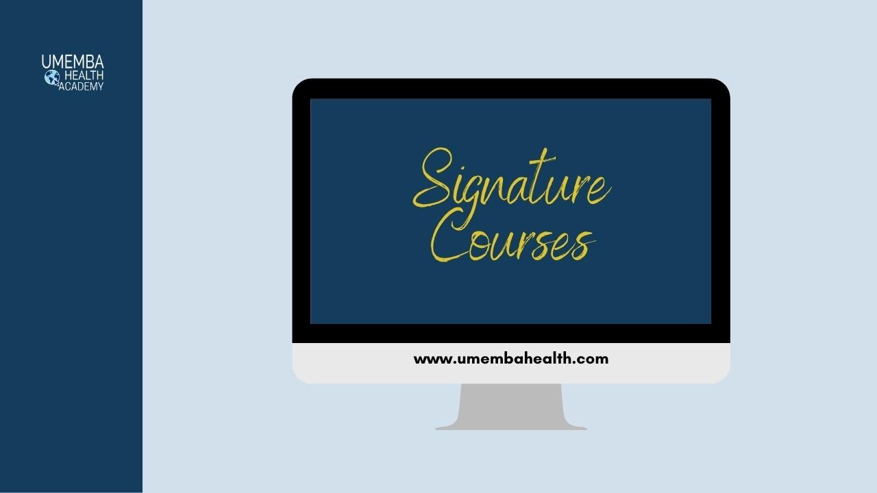 Signature Courses