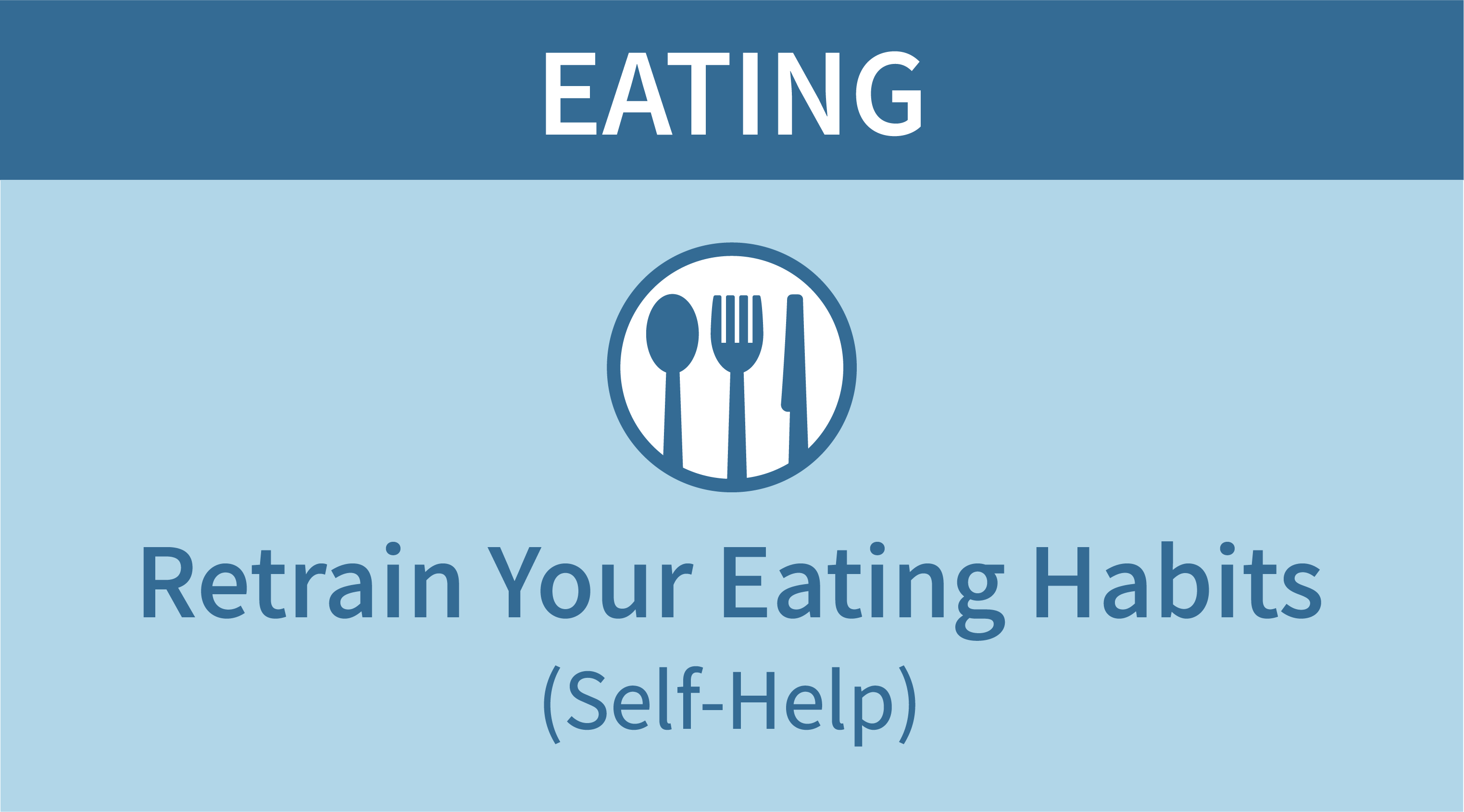 Your Ideal Body (Eating Habits)