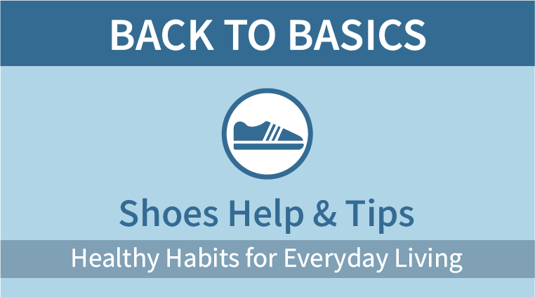 Back to Basics: Shoes Help & Tips