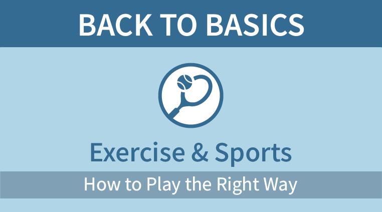 Back to Basics: Exercise & Sports