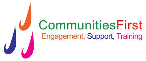 Communities First - http://www.communitiesfirst.uk.com/
