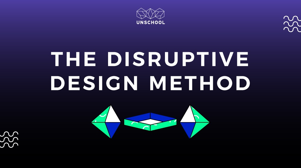 Disruptive Design Method