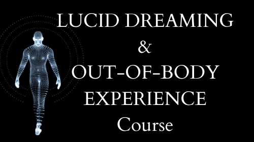 Lucid Dreaming and Out of Body Experience (OBE) Training