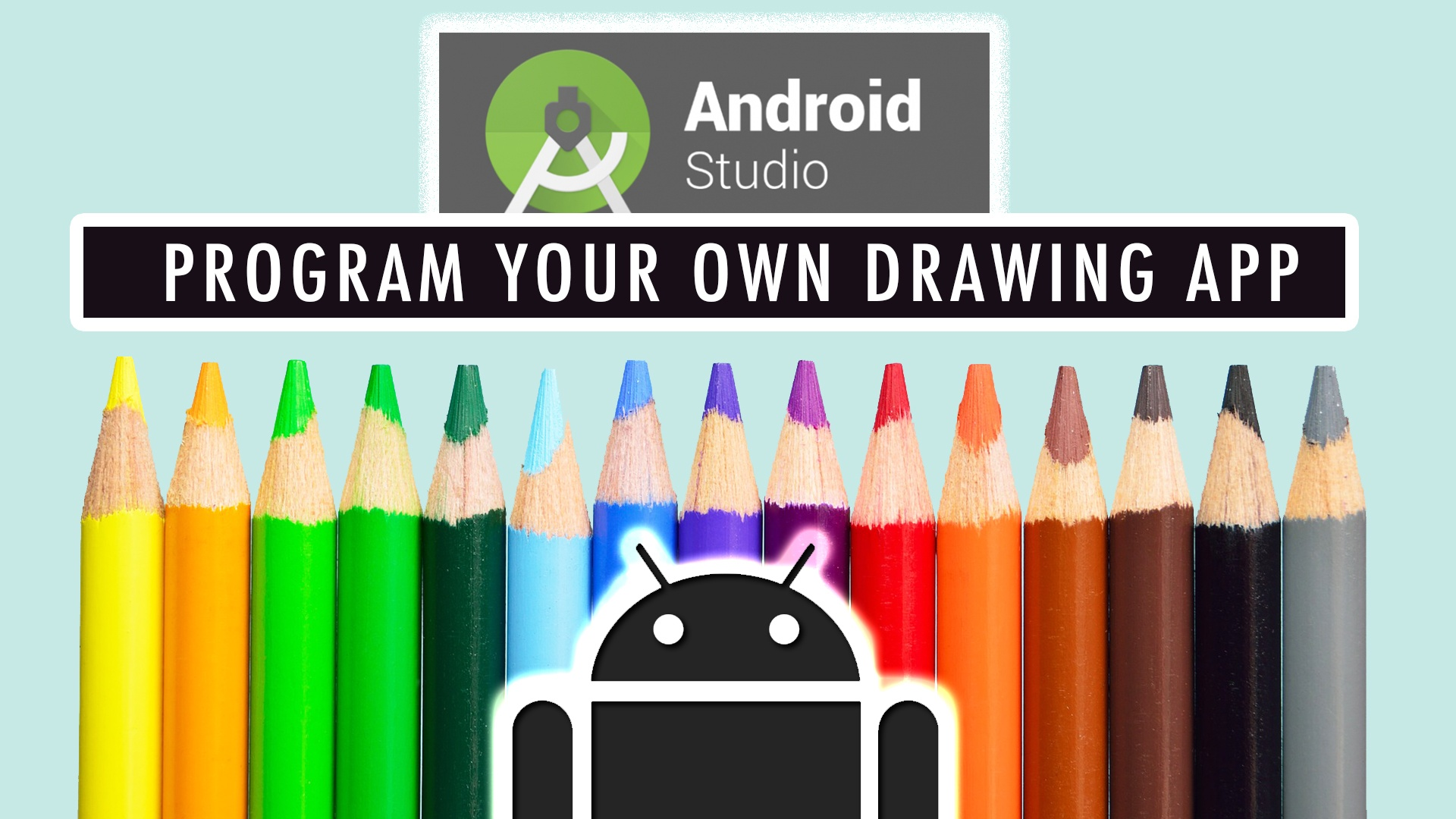 Program Your Own Drawing Application in Android Studio!