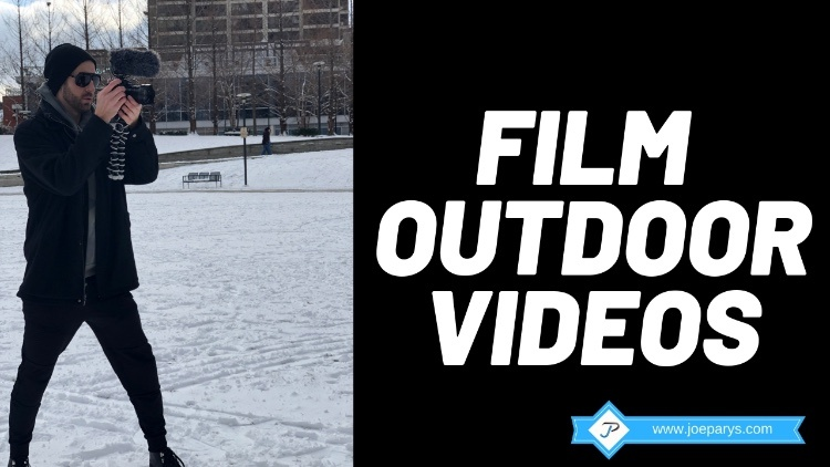 How to Film Amazing Outdoor Videos on a Shoe String Budget!