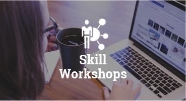 Skill Workshops
