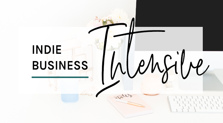 Indie Business Intensive: Your First 90 Days