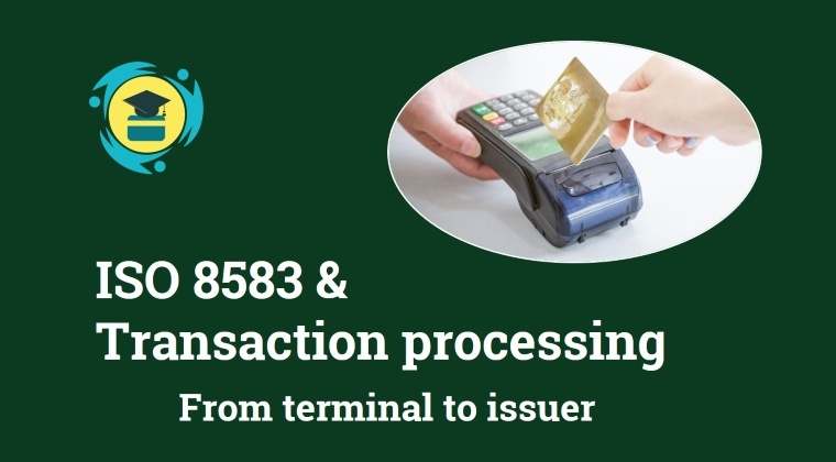 Courses | ISO 8583 and Transaction processing