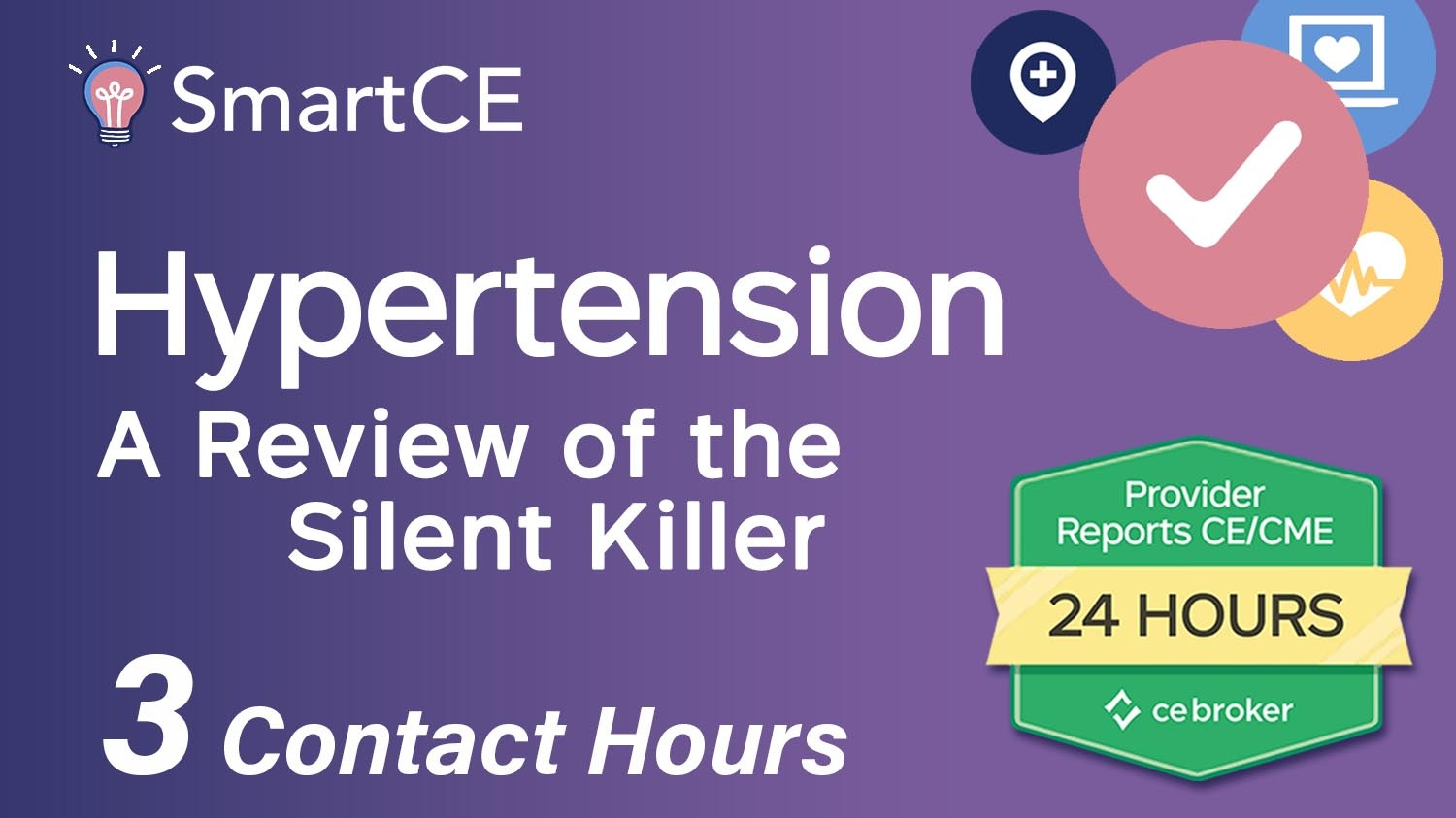 Hypertension: A review of the silent killer - 3 Contact Hours /20-577091