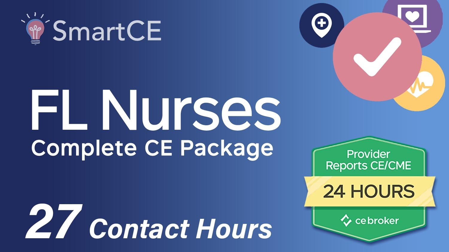 Continuing Education Package for Florida Nurses: 27 Contact Hours /20-619940/20-571431/20-605534/20-571425/20-577091/20-605530/20-581291/20-581337/20-581325/20-576927/20-605536