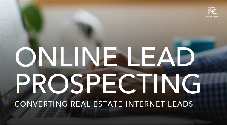 Online Lead Conversion: Converting Real Estate Internet Leads