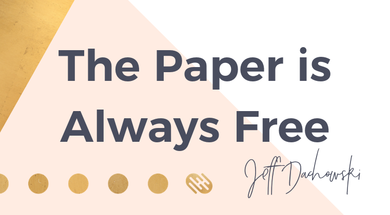 The Paper is Always Free