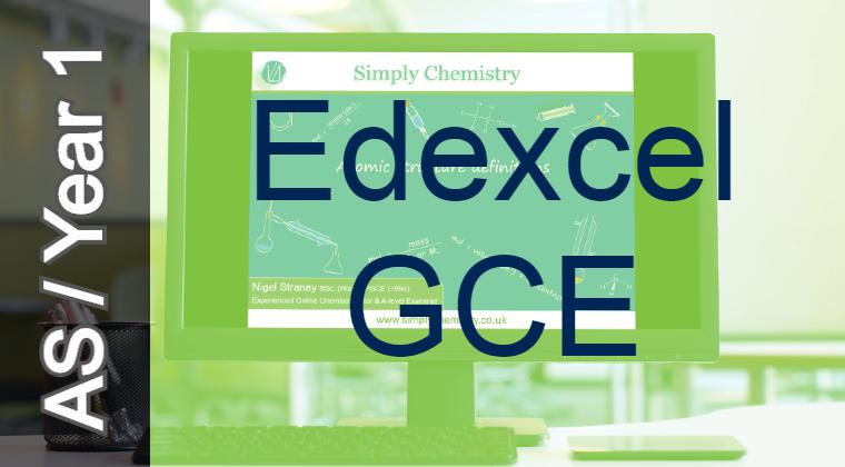 Edexcel GCE AS / Year 1 8CH0 course