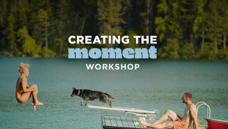 Creating the Moment Workshop