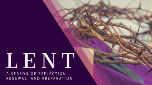 Image of Lent - A Season of Reflection, Renewal and Preparation