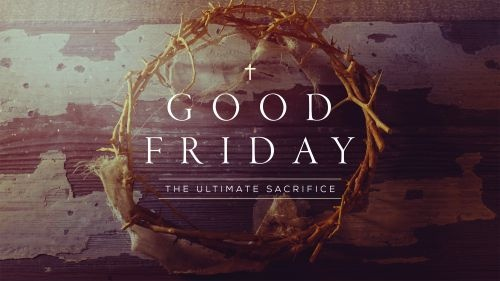 Good Friday - Easter / Lent - Catholic Online